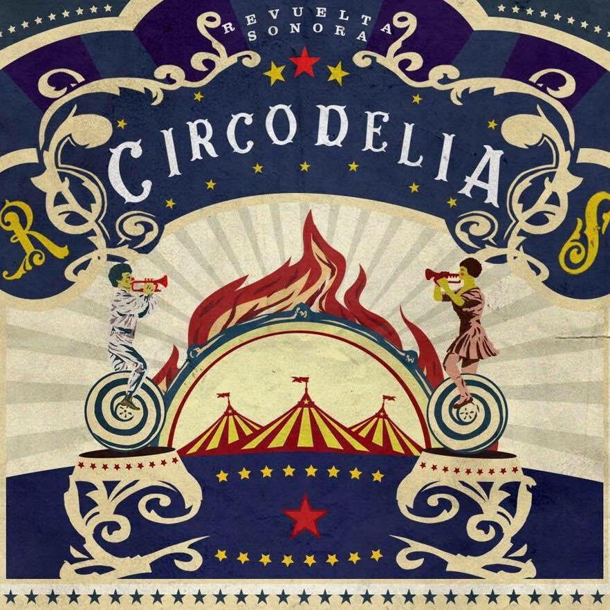 circodelia-revuelta-sonora