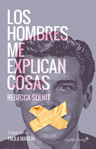 RebeccaSolnit_LosHombresMeExplicanCosas